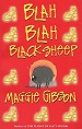 Blah Blah Black Sheep - Maggie Gibson