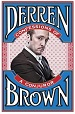 Confessions of a Conjuror - Derren Brown