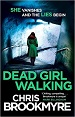 Dead Girl Walking - Chris Brookmyre