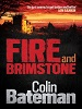 Fire and Brimstone - Colin Bateman