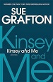 Kinsey and Me - Sue Grafton