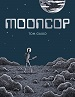 Mooncop - Tom Gauld