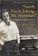 Surely You're Joking Mr. Feynman! - R. P. Feynman