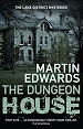 The Dungeon House - Martin Edwards