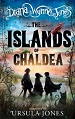 The Islands of Chaldea - Diana Wynne Jones and Ursula Jones