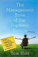 The Management Style of the Supreme Beings - Tom Holt