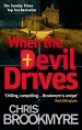 When the Devil Drives - Chris Brookmyre