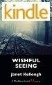 Wishful Seeing - Janet Kellough