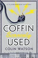 Coffin Scarcely Used - Colin Watson