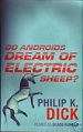 Do Androids Dream of Electric Sheep - Philip K Dick
