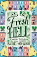 Fresh Hell - Rachel Johnson