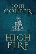 High Fire - Eoin Colfer
