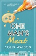 One Man's Meat - Colin Watson