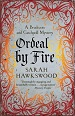 Ordeal by Fire - Sarah Hawkswood