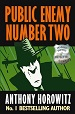 Public Enemy Number Two - Anthony Horowitz