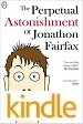 The Perpetual Astonishment of Jonathon Fairfax - Christopher Shevlin