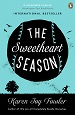 The Sweetheart Season - Karen Joy Fowler