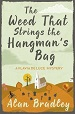 The Weed That Strings the Hangman's Bag - Alan Bradley