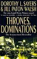 Thrones, Dominations - Dorothy L. Sayers and Jill Patton Walsh
